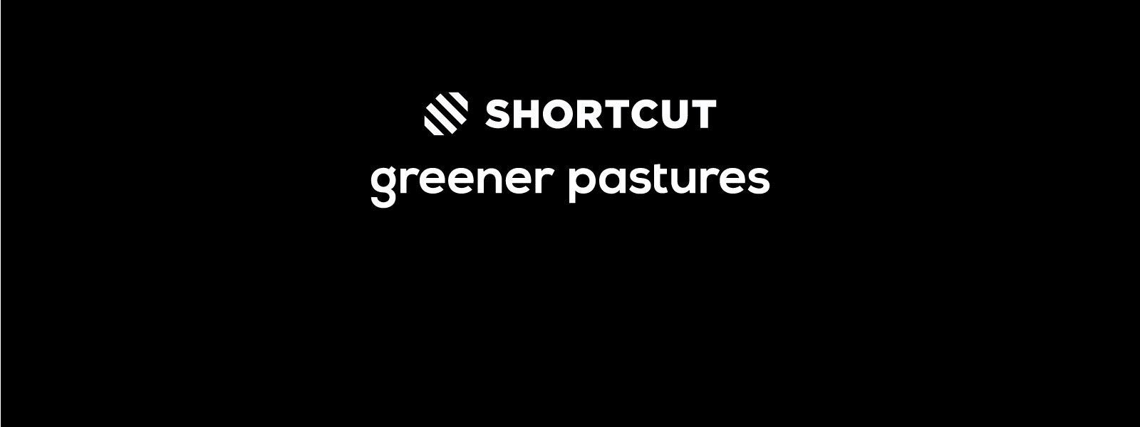 Greener Pastures og Shortcut Denmark